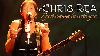 Chris Rea - I Just Wanna Be With You (SR)
