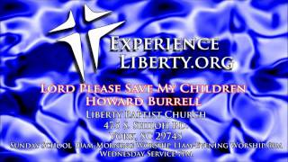Howard Burrell-Lord Please Save My Children
