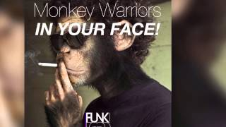 Monkey Warriors - In Your Face! [Official]