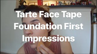 Tarte Face Tape Foundation First Impressions