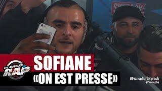 """[EXCLU] Sofiane """"On est pressé"""" #JeSuisPasséChezSo #PlanèteRap"""