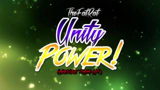 TheFatRat - Unity Power! (Axenide Mash-Up!)