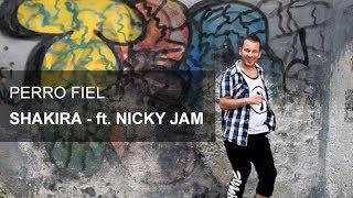 Shakira - Perro Fiel ft. Nicky Jam (Zumba Choreography)