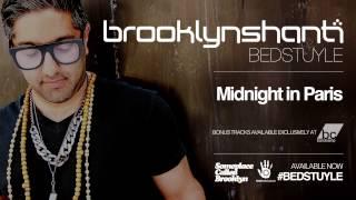 Brooklyn Shanti - Midnight in Paris [Official Audio]