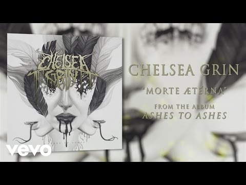 chelsea-grin-morte-aeterna-audio-chelseagrinvevo