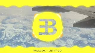 Willcox – Let It Go