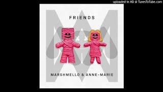 Marshmello x Anne Marie - Friends (Clean) [Rough Edit]