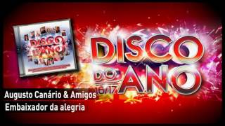 Augusto Canário & Amigos – Embaixador da alegria