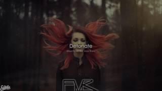 Detonate - Mikael Persson feat. Victor Bruno