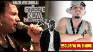 ESCLUSIVA DA SIMIOLI!!! - STIRPE NOVA Live - AVITABILE, NTO, PALU' -