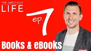 Episode 7: The Truth About Books And eBooks