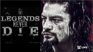 WWE Roman Reigns Tribute - Legends Never Die HD