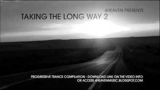 4Heaven pres. Taking The Long Way 2 - Progressive Trance Comp. for download!