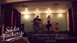 Steve Williams & Belinda Welburn - You and me by Lifehouse