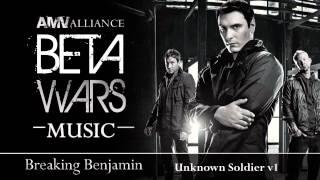 Beta Wars MUSIC Breaking Benjamin - Unknown Soldier v2 HD