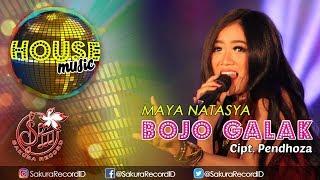 Bojo Galak (House Musik) - Maya Natasya