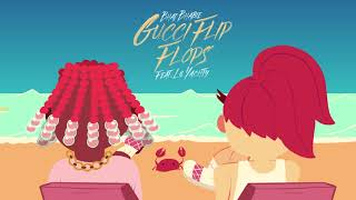 """BHAD BHABIE feat. Lil Yachty - """"Gucci Flip Flops"""" (Official Audio)"""