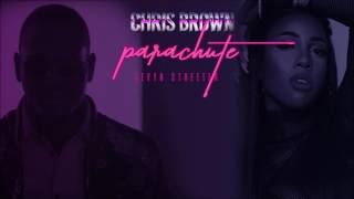 Chris Brown - Parachute (feat. Sevyn Streeter)
