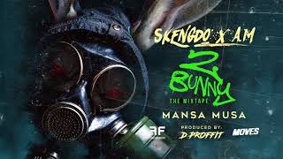 Skengdo x AM - Mansa Musa [Official Audio]