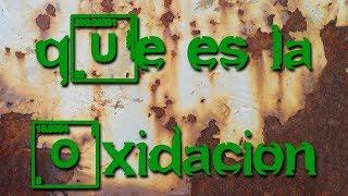 Imagen en miniatura para ¿Qué es una oxidación? | Procesos Redox