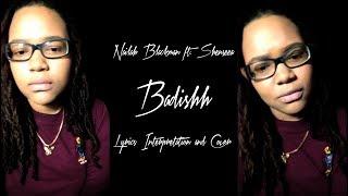"Nailah Blackman x Shenseea - Badishh ""2018 Soca Cover"""