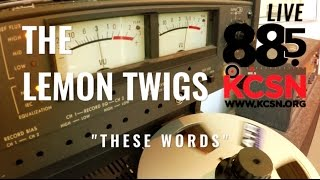"""The Lemon Twigs    Live @885 KCSN    """"These Words"""""""