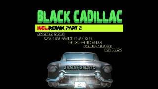 James Delato - Black Cadillac (Angelo Dore Remix)