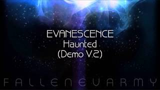 Evanescence - Haunted (Demo V.2)