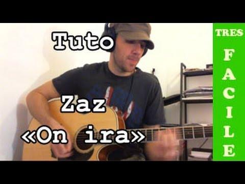 Comment jouer On ira de ZAZ à la guitare