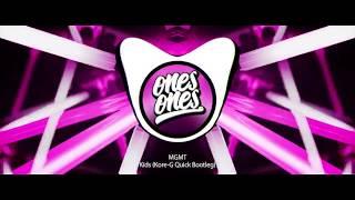 MGMT - Kids (Kore-G Quick Bootleg)
