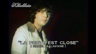 Daniel Balavoine - La porte est close.08/10/77.