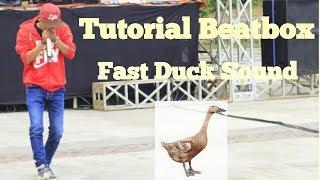 Ajay Beatboxer - Tutorial Beatbox 2018 | Fast Duck Sound