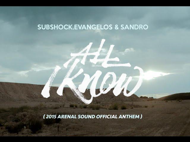 Videoclip oficial de 'All I Know', de Sandro Ávila, Evangelos y Subshock.
