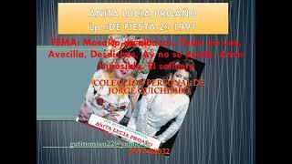 ANITA LUCIA PROAÑO (1991) MOSAICO DE ALBAZOS Triste me voy, Avecilla, Desdichas, Ay no se puede