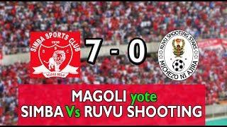 Magoli yote ya SIMBA Vs RUVU SHOOTING (SIMBA 7 - 0 RUVU SHOOTING)