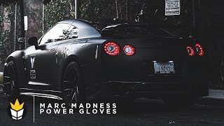 Marc Madness - Power Gloves