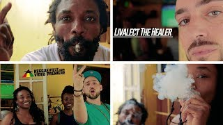 Livalect The Healer - Irie Ites [Official Video 2017]