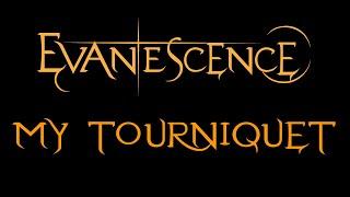 Evanescence-My Tourniquet Lyrics (Demo 2)