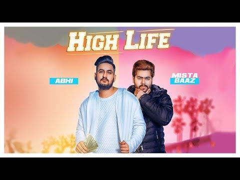 HIGH LIFE LYRICS - Abhi, Mista Baaz