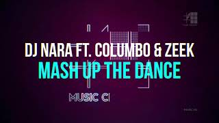 Klippremier: DJ Nara ft. Columbo & Zeek - Mash Up the Dance