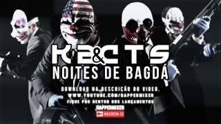 K2 Part. Cts - Noite De Bagdá [ LANÇAMENTO 2015 +