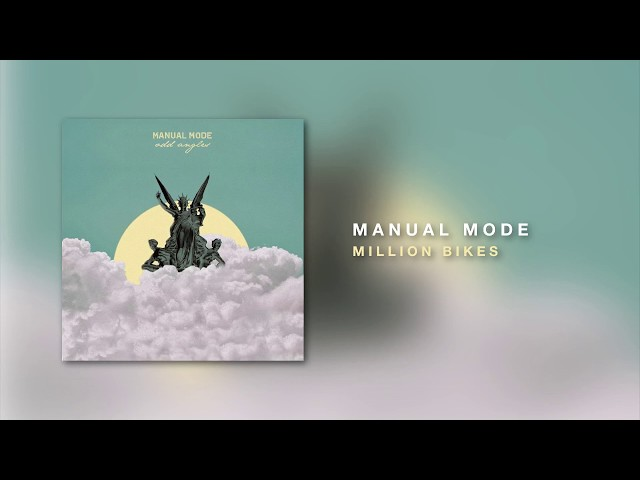 """""""Million Bikes"""" is the third track of Manual Mode's debut EP """"Odd Angles"""", released February 9, 2018."""