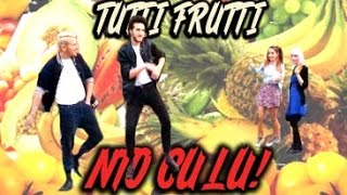 Tutti frutti NTO CULU! (Official Music Video)