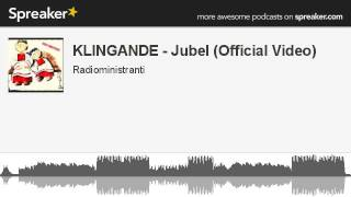 KLINGANDE - Jubel (Official Video) (creato con Spreaker)