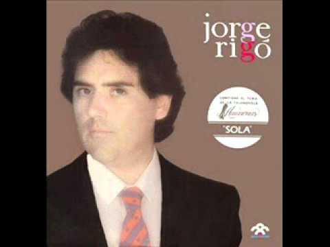 Sola de Jorge Rigo Letra y Video