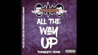 All The Way Up (Bhangra Remix) - DJ Twinbeatz