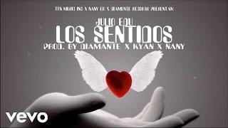 Julio Edu - Los Sentidos (Cover Audio) Ft. Diamante & Kyan