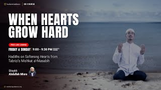 Hadiths of the Heart Softeners - 52 - Meeting at the Watering Pool - Shaykh Abdullah Misra