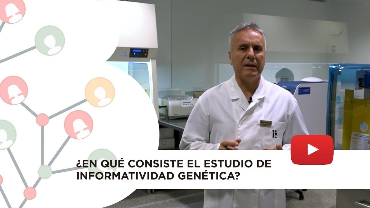 ¿En qué consiste el estudio de informatividad genética?