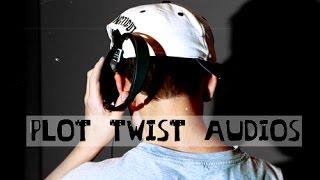 Plot Twist audios for vine
